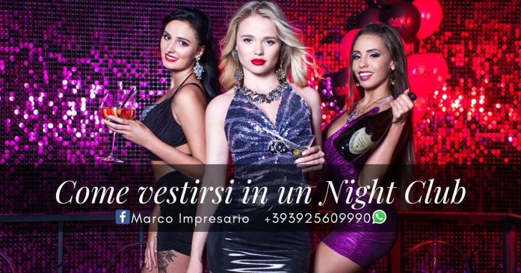 come vestirsi in un night club