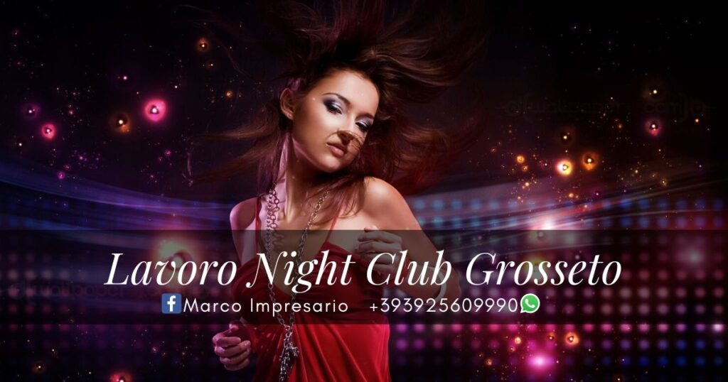 lavoro night club grosseto
