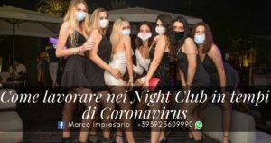 Come lavorare nei night club coronavirus