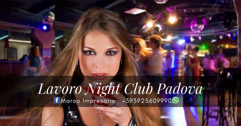 lavoro night club Padova
