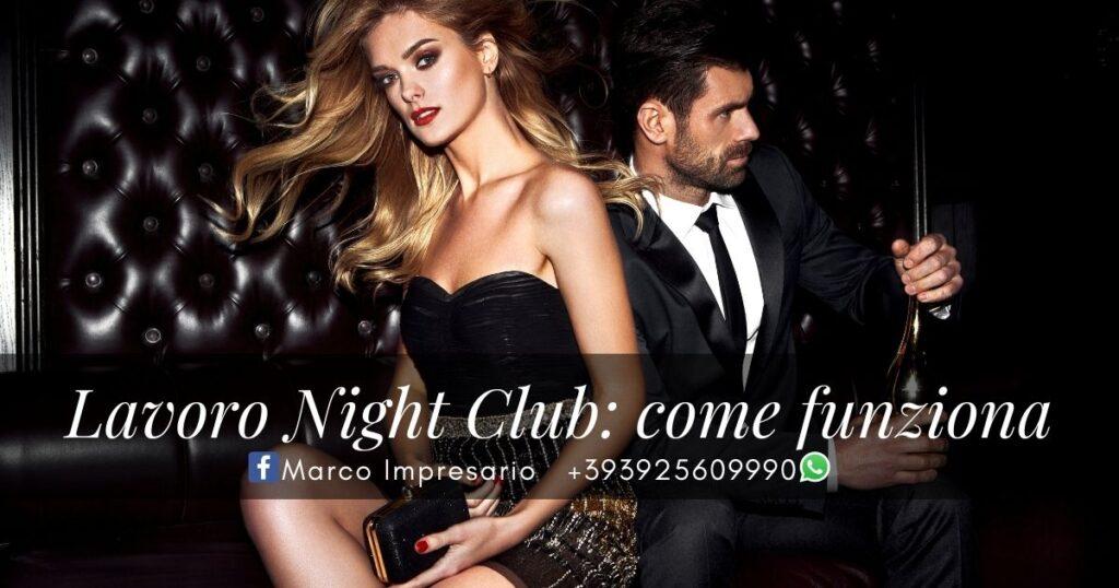 Lavoro Night Club come funziona