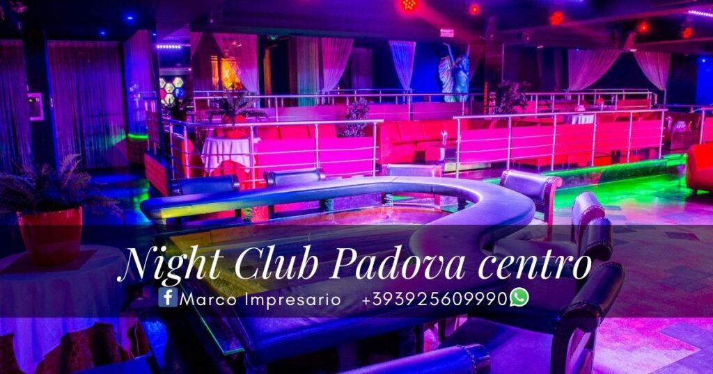 Night Club Padova centro
